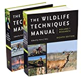 The Wildlife Techniques Manual: Volume 1: Research....
