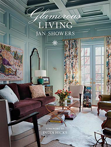 Compare Textbook Prices for Glamorous Living  ISBN 9781419742781 by Showers, Jan,Hicks, India