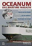 OCEANUM, das maritime Magazin: Ausgabe 2 - Harald Focke