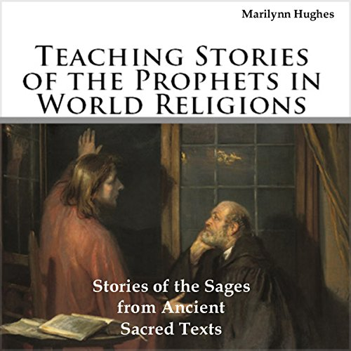 Teaching Stories of the Prophets in World Religions! audiobook cover art