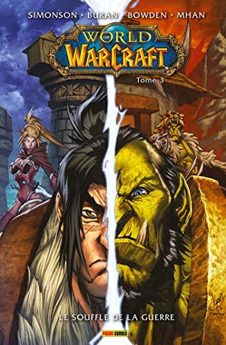 World of Warcraft T03 : Le souffle de la guerre (French Edition)