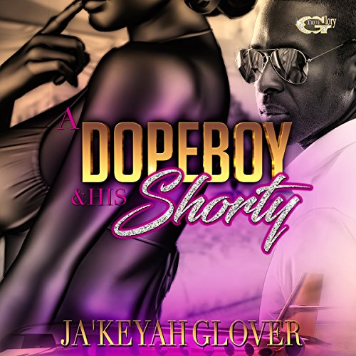 A DopeBoy and His Shorty audiobook cover art