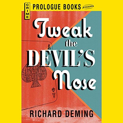 Tweak the Devil's Nose audiobook cover art