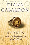 Lord John and the Brotherhood of the Blade: A Novel (Lord John Grey Book 2)