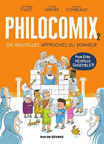 Philocomix - tome 2 par [JEAN-PHILIPPE THIVET, JEROME VERMER, ANNE-LISE COMBEAUD, Jean-Philippe Thivet, Jérôme Vermer]