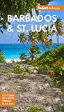 Fodor s InFocus Barbados & St Lucia (Full-color Travel Guide)