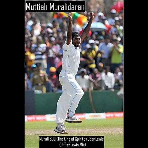 'Murali 800' the King of Spin (Jiffry Lewis Mix)
