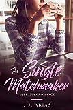 The Single Matchmaker: A Lesbian Romance