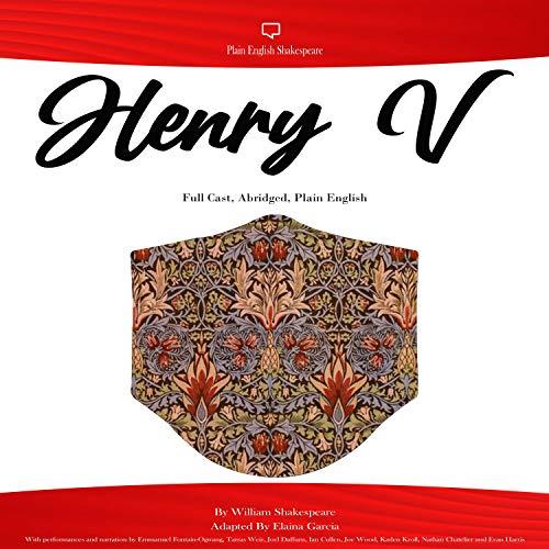 Henry V - Full Cast, Abridged, Plain English Audiobook By William Shakespeare cover art