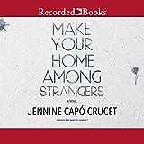 Make Your Home Among Strangers...