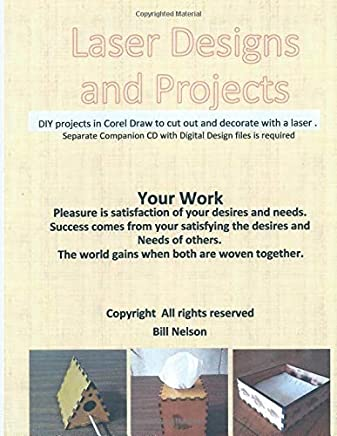 Laser Designs and Projects: DIY Projects in Corel Draw to