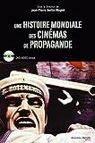 Une histoire mondiale des cinémas de propagande (1DVD)