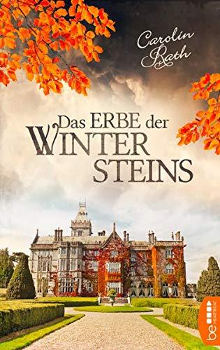 Das Erbe der Wintersteins: Familiengeheimnis Roman
