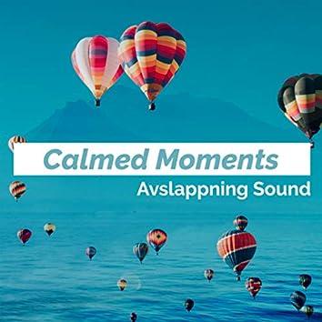 Calmed Moments