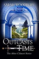 Outcasts in Time (After Cilmeri)