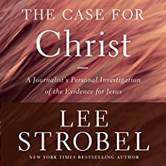 The Case for Christ, Revised & Updated