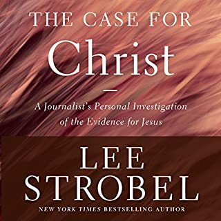 Case for Christ, Revised & Updated     A Journalist's Personal Investigation of the Evidence for Jesus              By:                                                                                                                                 Lee Strobel                               Narrated by:                                                                                                                                 Lee Strobel                      Length: 10 hrs and 49 mins     84 ratings     Overall 4.7