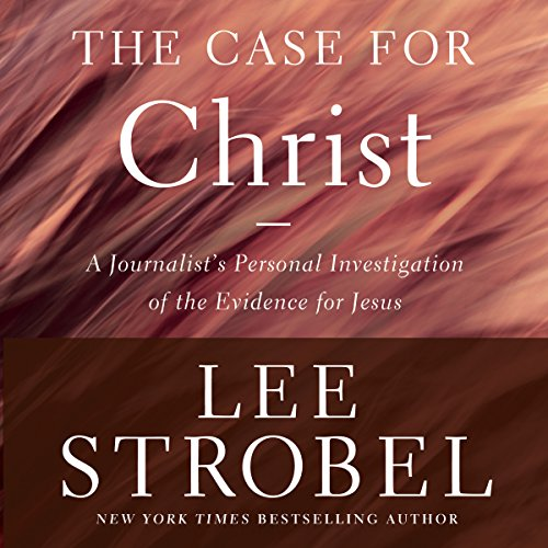 Case for Christ, Revised & Updated     A Journalist's Personal Investigation of the Evidence for Jesus              Written by:                                                                                                                                 Lee Strobel                               Narrated by:                                                                                                                                 Lee Strobel                      Length: 10 hrs and 49 mins     20 ratings     Overall 4.5