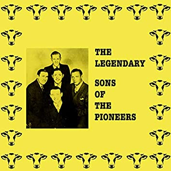 The Legendary Sons of the Pioneers
