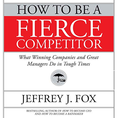 How to Be a Fierce Competitor Titelbild