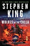 The Dark Tower V: Wolves of the Calla (5) (Packaging may vary)