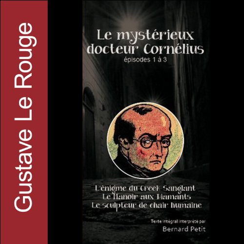 Couverture de Le mystérieux docteur Cornélius. Épisodes 1 à 3