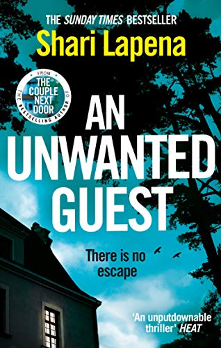 An Unwanted Guest: The chilling and gripping Richard and Judy Book Club bestseller