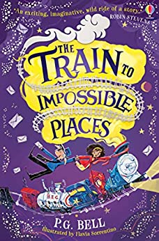 Livres Couvertures de The Train to Impossible Places (English Edition) Versión Kindle