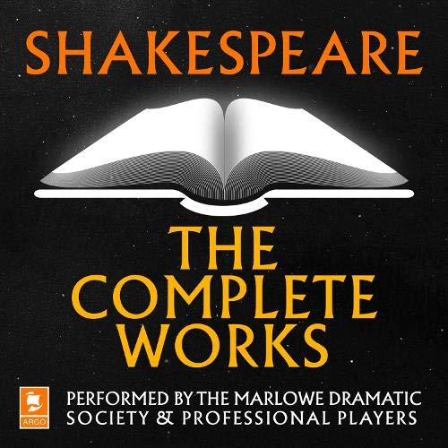 Shakespeare: The Complete Works Audiobook By William Shakespeare cover art