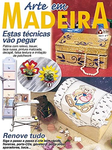 Arte em Madeira: Edição 7