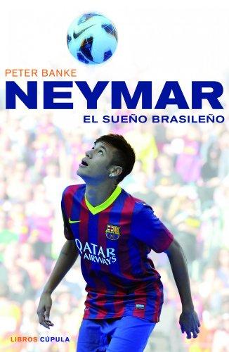Neymar, el sueño brasileño (Hobbies)