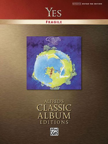 Yes -- Fragile: Authentic Guitar TAB (Alfred's Classic Album Editions)
