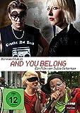 Bilder : And You Belong