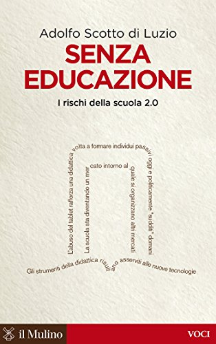 Senza educazione: I rischi della scuola 2.0 (Voci)