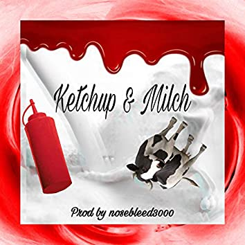 Ketchup & Milch