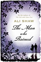The Man Who Rained by Ali Shaw (January 01,2012)