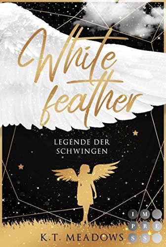 Whitefeather (Legende der Schwingen 1): Young Adult Fantasyroman
