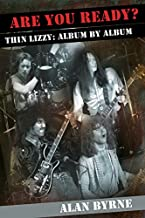 Are You Ready?: Thin Lizzy: Album By Album