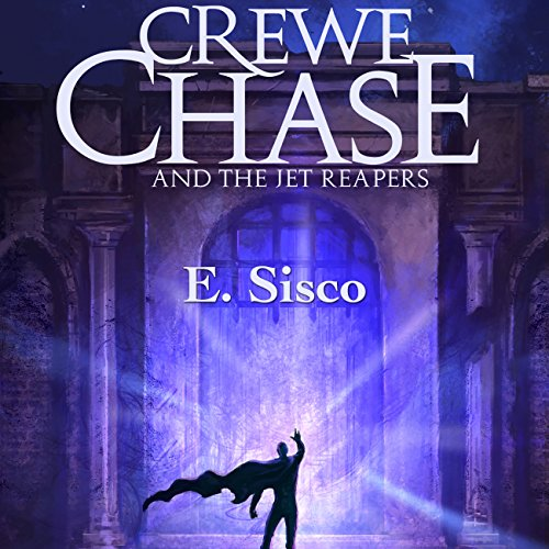 Crewe Chase and the Jet Reapers audiobook cover art