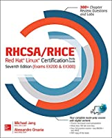 Rhcsa/Rhce Red Hat Linux Certification: Exams Ex200 & Ex300 (RHCSA/RHCE Red Hat Enterprise Linux Certification Study Guide)