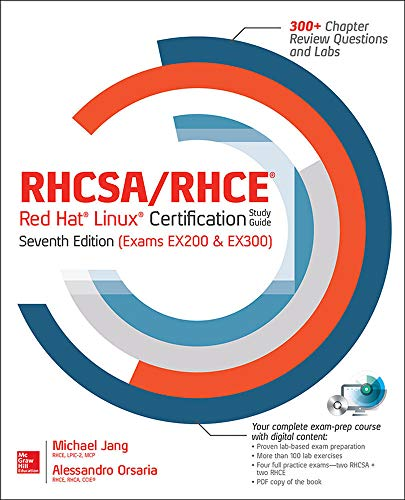 RHCSA/RHCE Red Hat Linux certification practice. Exams with virtual machines. Con CD-ROM (Ingegneria)