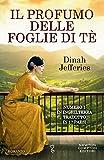 Il profumo delle foglie di tè (eNewton Narrativa) (Formato Kindle)