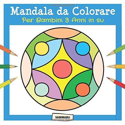 Mandala da Colorare per Bambini 3 Anni in su