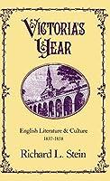 Victoria's Year: English Literature and Culture, 1837-1838