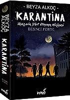 Karantina - Besinci Perde