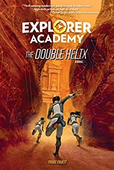 Explorer Academy: The Double Helix (Book 3) by [Trudi Trueit]
