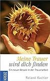 Buch Meine Trauer wird dich finden