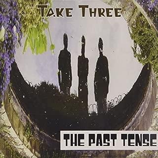 Take Three by Past Tense (2014-01-01)