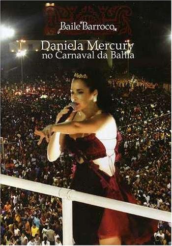 Daniela Mercury: Baile Barroco