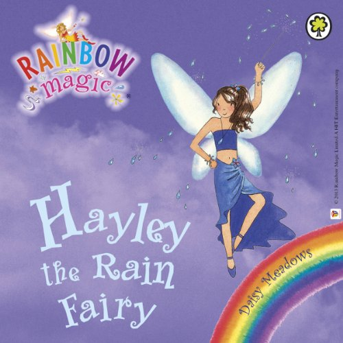 Rainbow Magic - The Weather Fairies: Hayley the Rain Fairy audiobook cover art